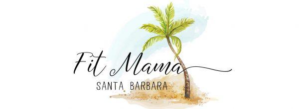 Fit Mama Santa Barbara